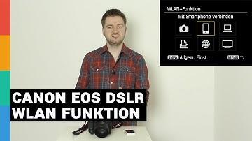 Canon EOS DSLR WLAN Funktion: Smartphone mit Kamera verbinden