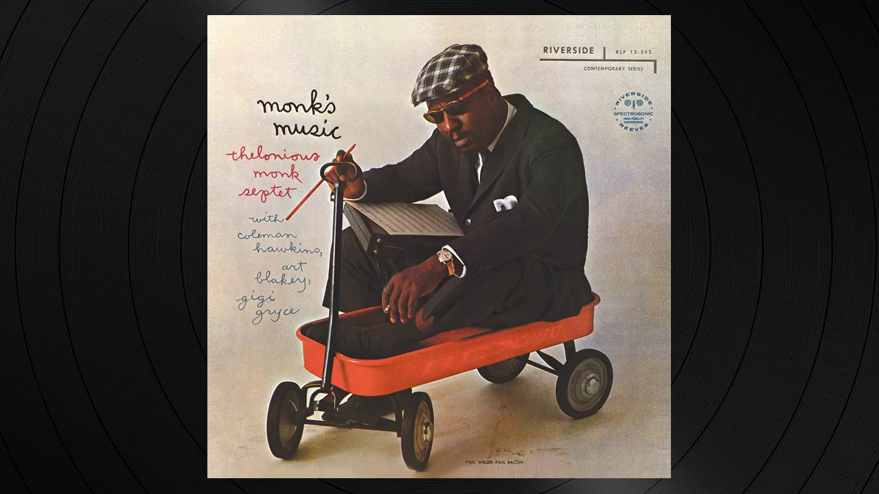 Epistrophy By Thelonious Monk From Monk S Music Youtube