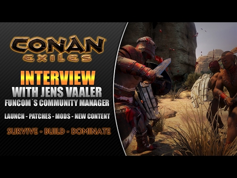 Conan Exiles // Interview with Jens Vaaler - Funcom´s Community Manager