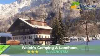 Walch's Camping & Landhaus - Braz Hotels, Austria