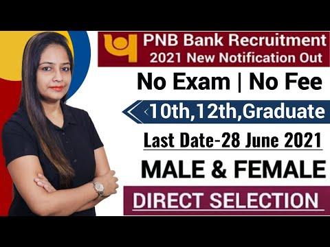 PNB Bank Recruitment 2021   PNB Recruitment 2021 PNB Vacancy 2021 Govt Jobs July 2021 Work From Home