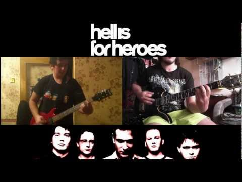 Hell Is For Heroes - I Can Climb Mountains (2 guitar cover)