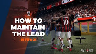 How To Secure The Win In FIFA 21 | TG Tutorials