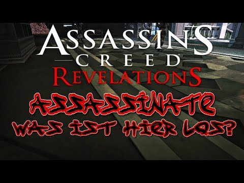 Assassin's Creed Revelations Multiplayer: Assassinate  - Was Ist Hier Los?