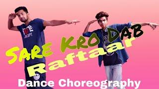 Sare Kro Dab_Raftaar_Sonu Kakkar_Dance Video_Anshu Shivhare Dance Choreography