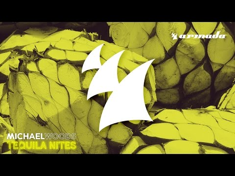 Michael Woods - Tequila Nites (Original Mix)