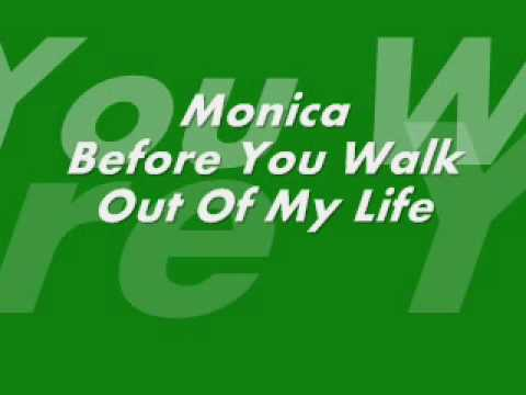 Monica  Before You Walk Out Of My Life Instrumental