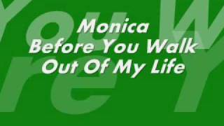Monica - Before You Walk Out Of My Life (Instrumental)