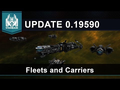 Fleets and Carriers! - Starmade Update 0.19590