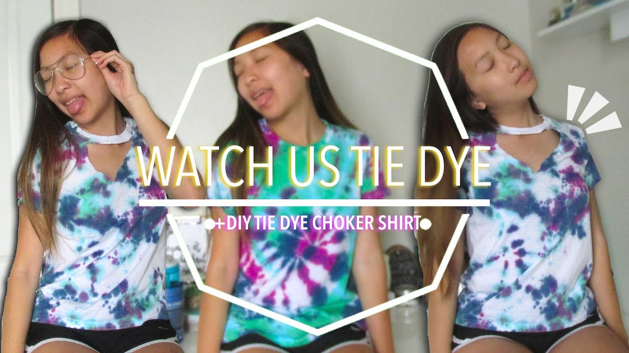 b75ff9d5b82 WATCH US TIE DYE SHIRTS SUMMER 2017!!    + DIY TIE DYE CHOKER TOP ...