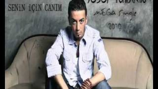 Yusuf Tomakin - Senin Icin Canim 2010 ( Single Album ) 2010