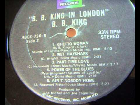 BB King - Ain't Nobody Home  (J.Ragovoy) Rittenhouse Music (In London Album)