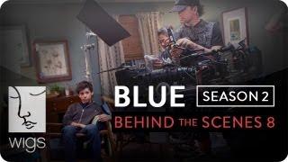 Blue   Season 2 -- Behind the Scenes: A More Suspicious Josh   Feat. Uriah Shelton   WIGS