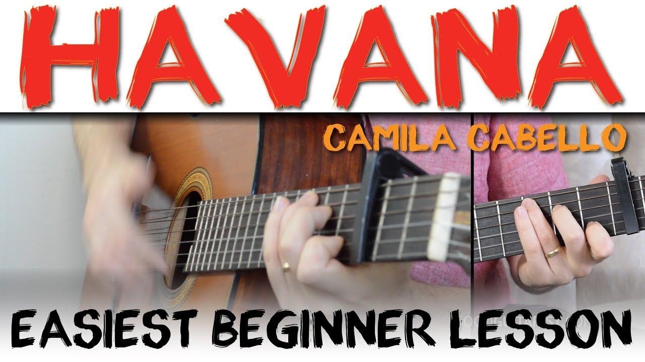 Havana Camila Cabello Guitar Lesson for Beginners Havana