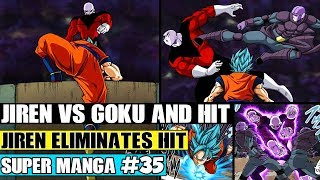 GOKU TEAMS WITH HIT! Hit And Goku Vs Jiren! Dragon Ball Super Manga Chapter 35 Review