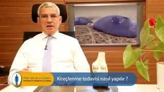 Kireçlenme tedavisi nasıl yapılır? - Prof. Dr. Nejat Güney