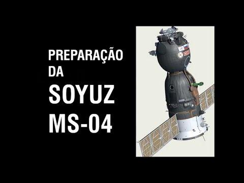 PREPARAÇÃO DA NAVE SOYUZ MS-04