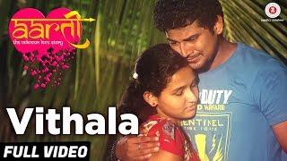 Vithala - Full Video | Aarti The Unknown Love Story | Roshan Vichare, Ankita Bhoir, Sapna K & Dolly