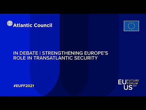 In Debate   Strengthening Europe's Role in Transatlantic Security