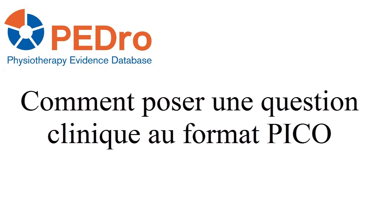 How To Ask A Clinical Question In Pico Format Franais Youtube