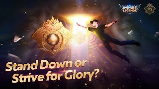 Stand Down or Strive for Glory? | 2019 M1 Official Trailer | Mobile Legends: Bang Bang