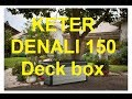DENALI 150 Deck box KETER ארגז אחסון דנאלי