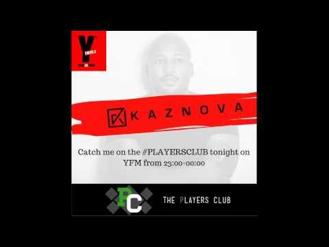 Dj Kaznova #ThePlayersCLUB Live Mix on YFM 05 June 2017