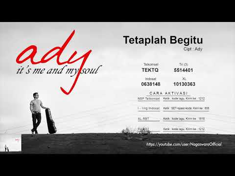 Ady - Tetaplah Begitu (Official Audio Video)