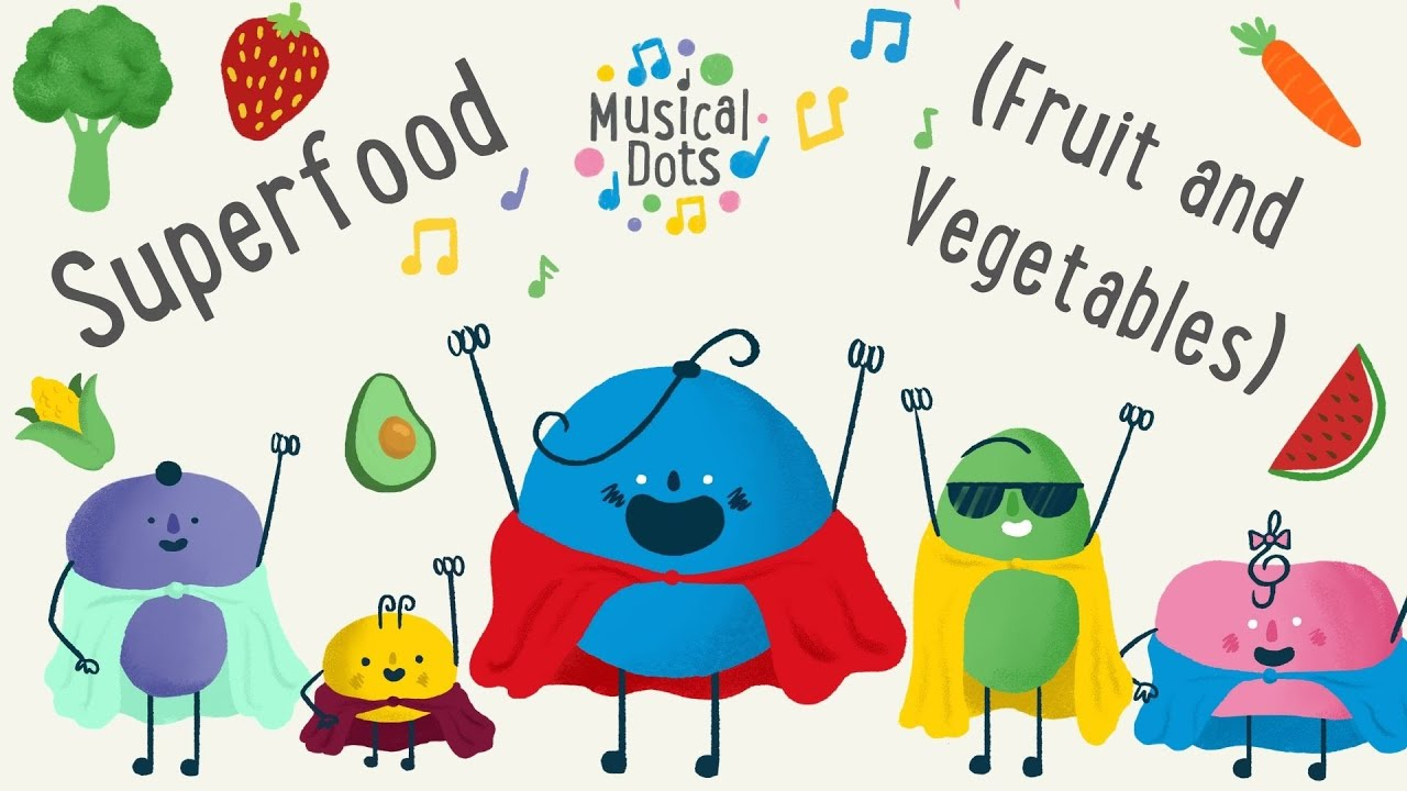 Superfood (Fruit and Vegetables) Song | Pop Songs for Kids ...