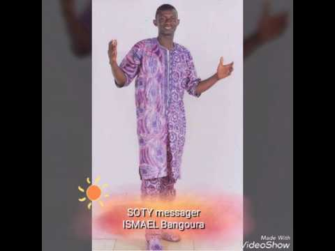SOTY Messager || ISMAEL BANGOURA || New 2017