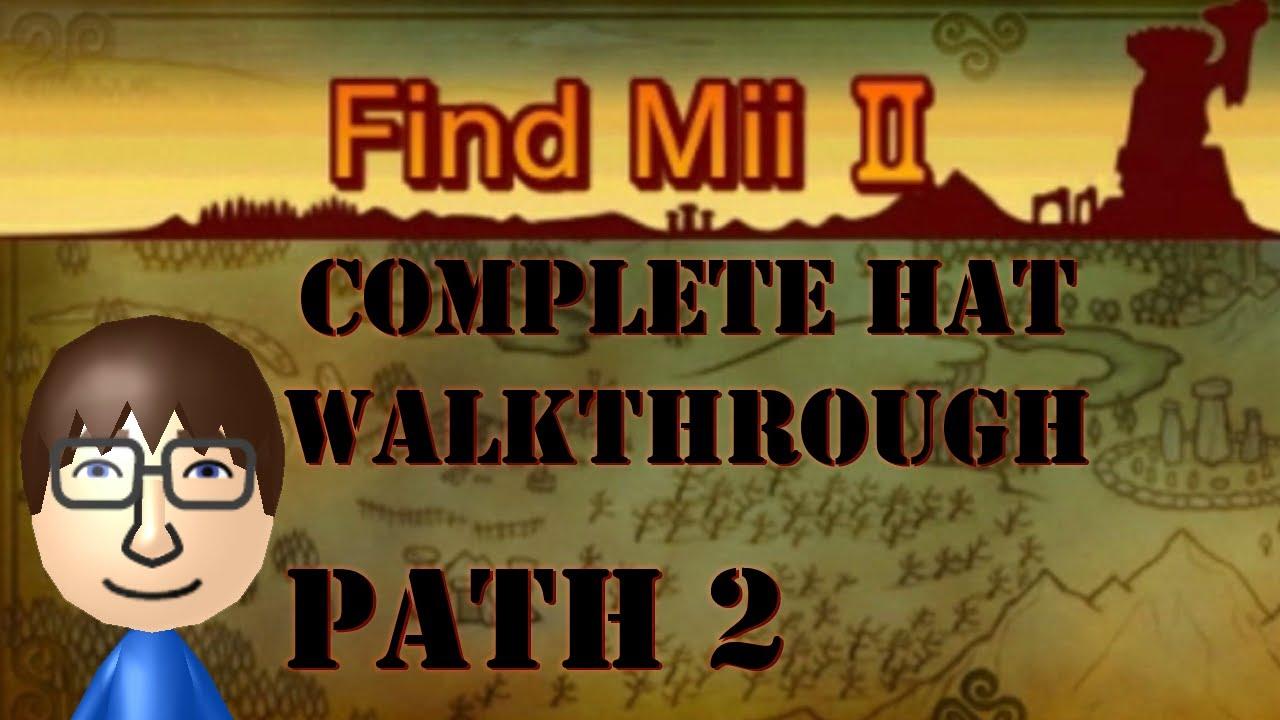 Find Mii 2 Hat Walkthrough Normal Quest Path 2 - YouTube