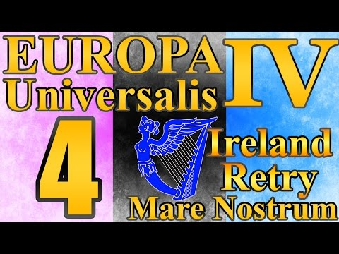 "Europa Universalis 4 Ireland ""Irish England!"" EP:4 [Mare Nostrum]"
