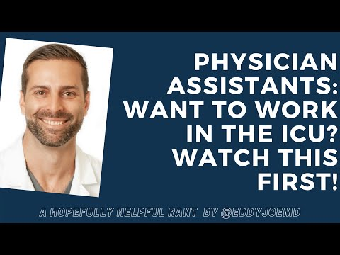 Physician Assistants: Want To Work In The ICU? Here's Some Advice.