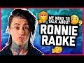 Capture de la vidéo We Need To Talk About Ronnie Radke.