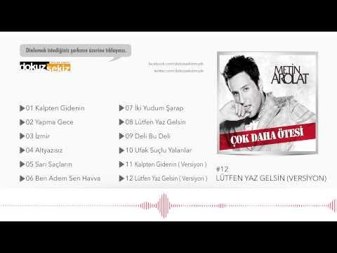 Metin Arolat - Lütfen Yaz Gelsin (Versiyon) (Official Audio) mp3
