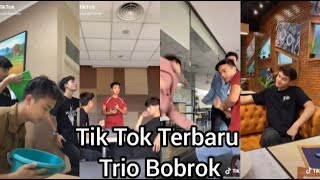 TIK TOK TERBARU TRIO BOBROK (JASSON,BRYAN,EVANS)