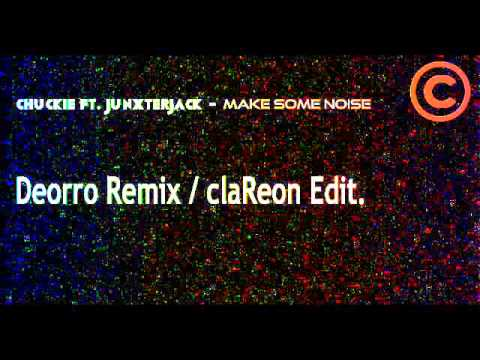 make some noise deorro remix
