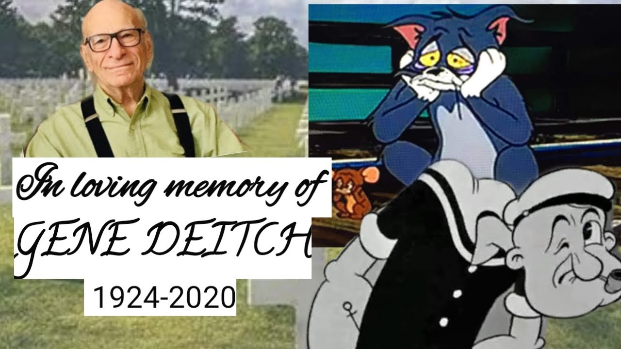 Tribute to GENE DEITCH Director of tom and jerry [popeye] passed away at 95