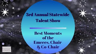 LFOA, Inc. 3rd Annual Statewide Talent Show:  Best Moments  -  Emcees, Chair, & Co-Chair