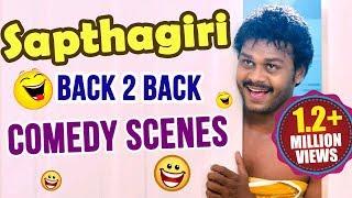 Sapthagiri Comedy Scenes - Telugu Back 2 Back Latest Comedy Scenes..