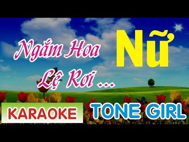 Ngắm Hoa Lệ Rơi Karaoke Tone Nữ || Phương Thế Ngọc