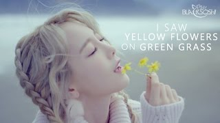 TAEYEON - I SAW YELLOW FLOWERS ON GREEN GRASS