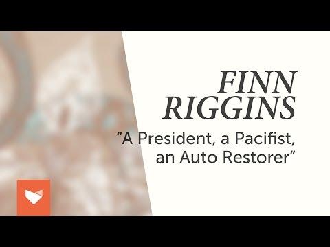 Клип Finn Riggins - A President, A Pacifist, An Auto Restorer