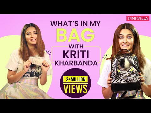 What's in my bag with Kriti Kharbanda