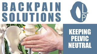 TIP #1 Reduce  your back-pain with PELVIC NEUTRAL