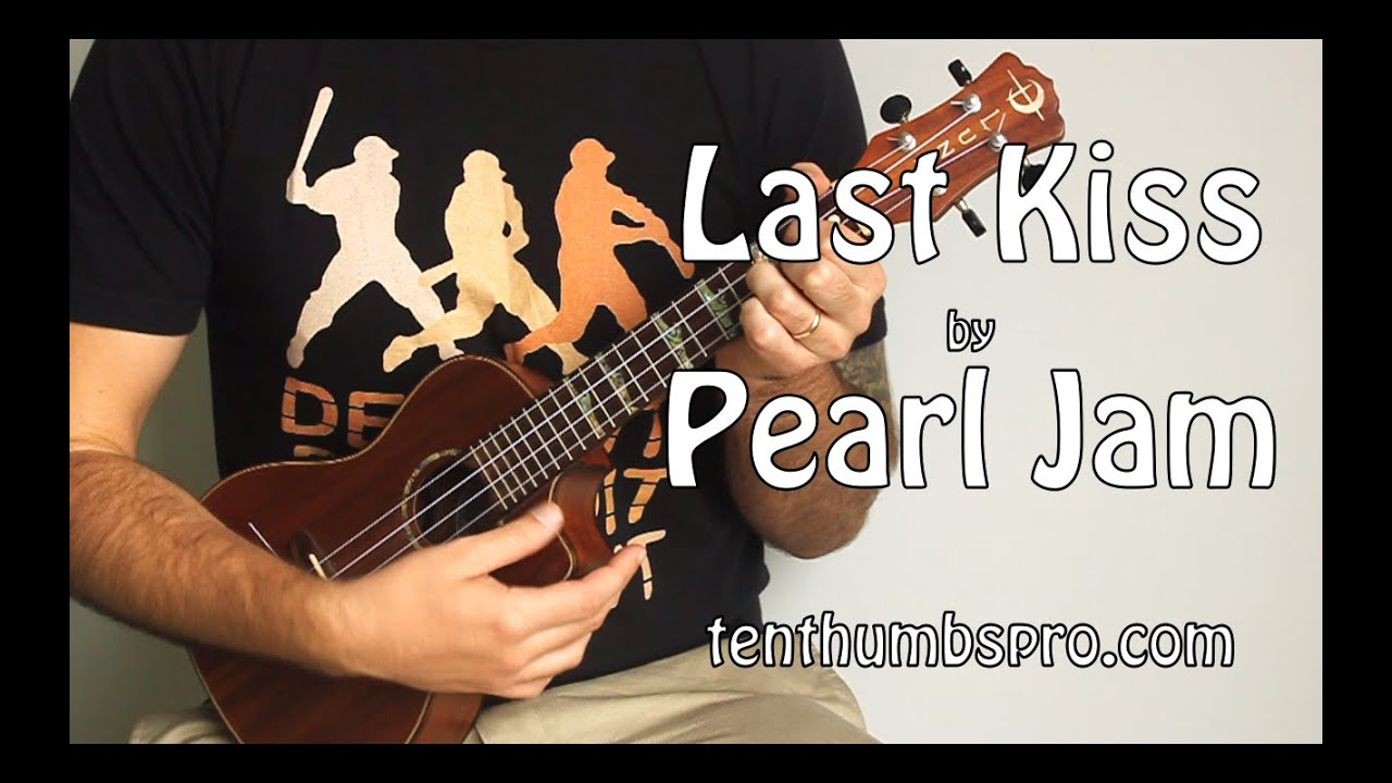 Last kiss pearl jam super easy beginner song ukulele tutorial last kiss pearl jam super easy beginner song ukulele tutorial chords and lyrics below hexwebz Choice Image