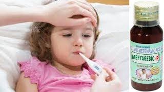 Meftagesic P Suspension बुखार और दर्द की स्पेशल दवा .!