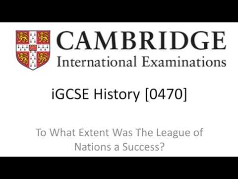 To What Extent Was The League of Nations A Success? CIE(Any Board) iGCSE/GCSE History Revision