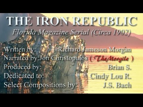 """The Iron Republic"" *A SOUTH POLAR ADVENTURE of J.E.. BARRINGTON* ~ Florida Magazine (Circa 1902)"