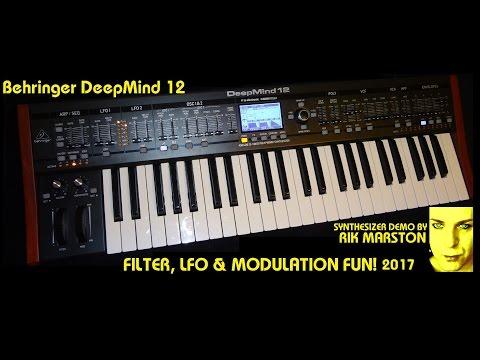 Behringer DeepMind 12 Filter LFO & Modulation FUN! 2017 Analog Synthesizer Rik Marston